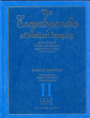 The Encyclopaedia of Medical Imaging Vol 2: