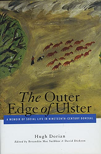 The Outer Edge of Ulster: A Memoir of Social Life in Nineteenth-Century Donegal (Hardback): Dorian,...