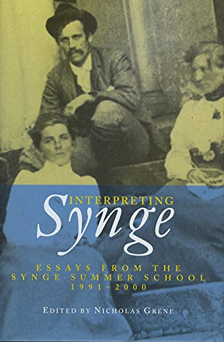 9781901866476: Interpreting Synge: Essays from the Synge Summer School, 1991-2000