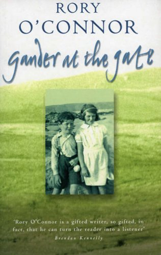 Gander at the Gate: Rory O'Connor