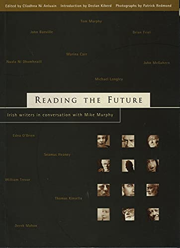 9781901866575: Reading the Future: Irish Writers in Conversation with Mike Murphy