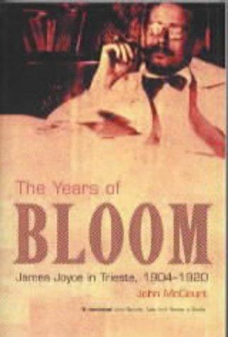 9781901866711: The Years of Bloom: James Joyce in Trieste 1904-1920
