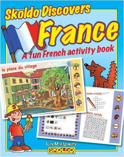 9781901870602: Skoldo Discovers France: A Fun French Activity I Spy Book