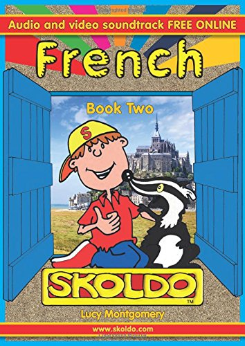 Skoldo Book Two French: French for Children + Youtube Support (Primary French for Children): ...