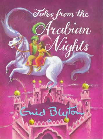 9781901881622: Tales from the Arabian Nights (Enid Byton, Myths and Legends)