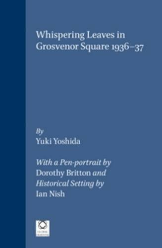 Whispering Leaves in Grosvenor Square 1936-37 (Hardback): Yuki Yoshida