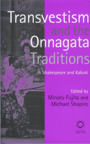 Transvestism and the Onnagata Traditions in Shakespeare and Kabuki : : ()
