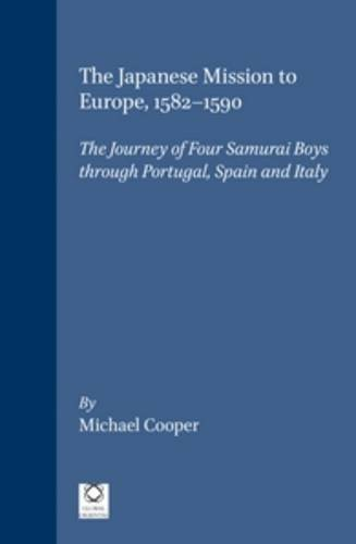 The Japanese Mission to Europe, 1582-1590: Michael Cooper