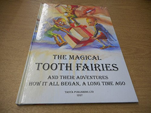 9781901907001: Magical Tooth Fairies: How it All Began, a Long Time Ago