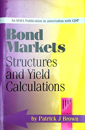9781901912029: Bond Markets Structures and Yield Calculations