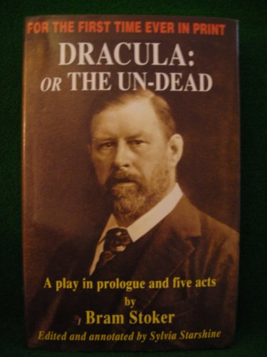 9781901914047: Dracula: Or the Undead - A Play in Prologue and Five Acts