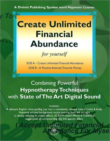 9781901923070: Create Unlimited Financial Abundance (Hypnosis Series)