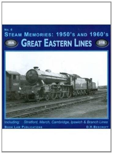 9781901945836: Steam Memories 1950s-1960s: Great Eastern Lines No. 6
