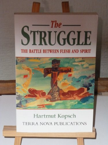 9781901949018: The Struggle: The Battle Between Flesh and Spirit