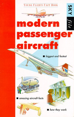 9781901955040: Modern Passenger Aircraft: Young Fliers Fact Book (Sky File)