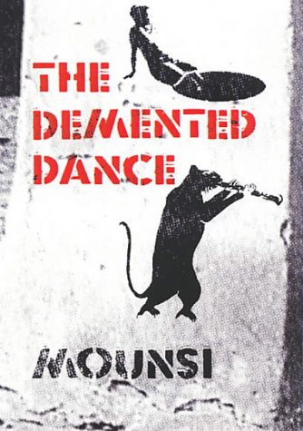 9781901969160: The Demented Dance