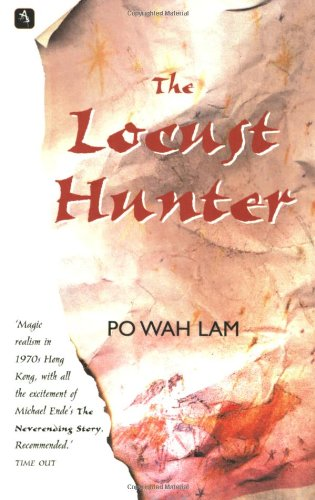 Locust Hunter, The (Signed by author): Lam, Po Wah