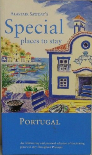 Special Places to Stay: Portugal: Alastair Sawday