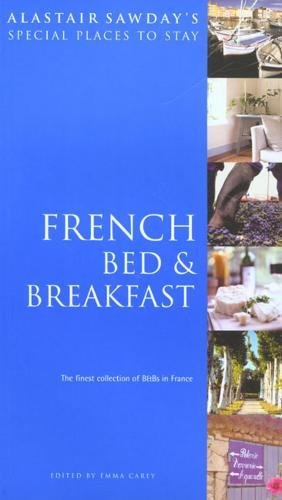 9781901970760: Special Places to Stay French Bed and Breakfast, 10th (Alastair Sawday's Special Places to Stay French Bed & Breakfast)