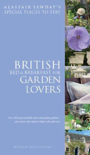 9781901970784: Bed & Breakfast for Garden Lovers (Alastair Sawday's Special Places to Stay)