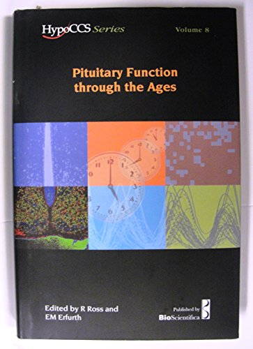 Pituitary Function through the Ages / HypoCCS Series -- Volume 8 [Hardcover] .
