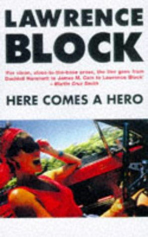 Here Comes a Hero: Lawrence Block