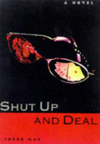 Shut Up and Deal: Jesse May