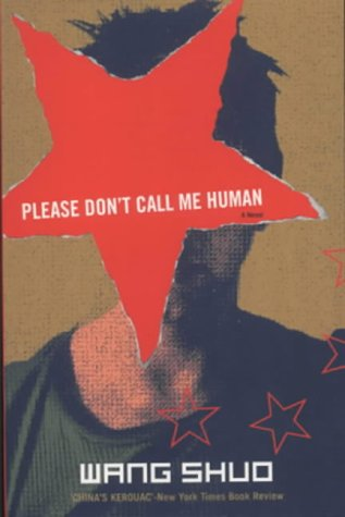 9781901982947: Please Don't Call Me Human