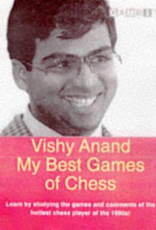 9781901983005: Vishy Anand: My Best Games of Chess (Gambit chess)