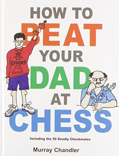 How to Beat Your Dad at Chess (Gambit Chess)