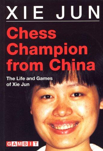 Chess Champion from China (Gambit Chess)