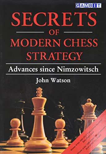 9781901983074: Secrets of Modern Chess Strategy: Advances since Nimzowitsch
