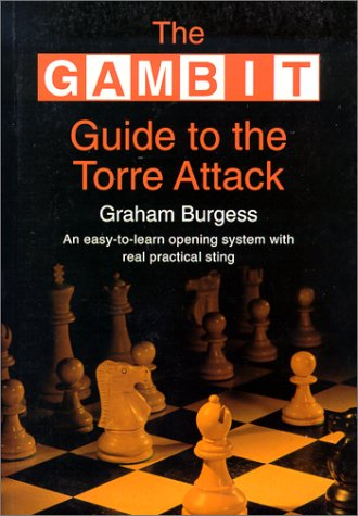9781901983173: The Gambit Guide to the Torre Attack