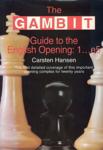 9781901983197: The GAMBIT Guide to the English Opening 1...E5