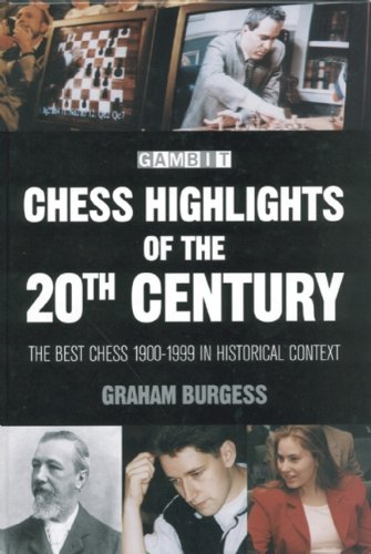 9781901983210: Chess Highlights of the 20th Century: The Best Chess 1900-1999 in Historical Context
