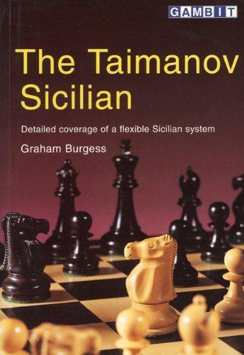 The Taimanov Sicilian (9781901983333) by Burgess, Graham