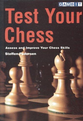 Test Your Chess (9781901983357) by Pedersen, Steffen