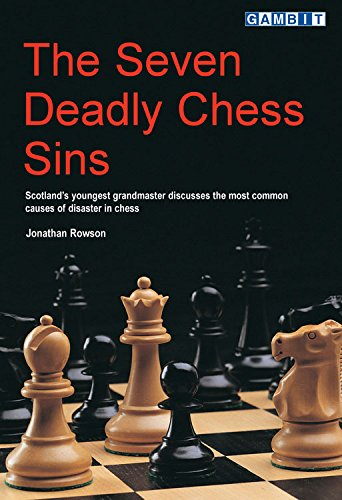 9781901983364: The Seven Deadly Chess Sins (Scotland's Youngest Grandmaster Discusses the Most Common Ca)