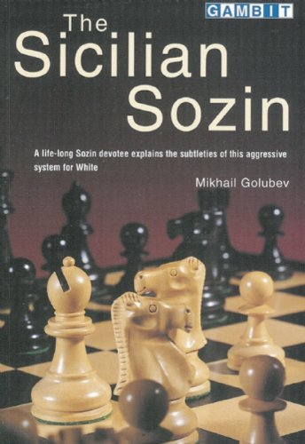 9781901983388: The Sicilian Sozin (Life-Long Devotee Explains the Subtleties of This Aggressive)