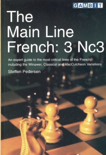 The Main Line French: 3 Nc3 (9781901983456) by Pedersen, Steffen