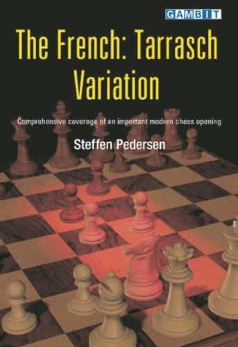 The French: Tarrasch Variation (9781901983494) by Pedersen, Steffen