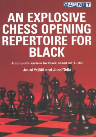 An Explosive Chess Opening Repertoire for Black: Tella, Jussi, Yrjola, Jouni