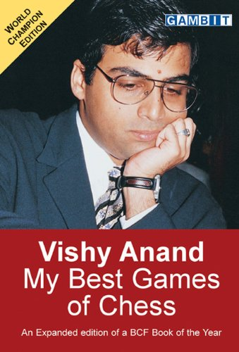 9781901983548: Vishy Anand: My Best Games of Chess
