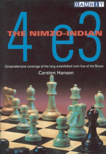 The Nimzo-Indian: 4 e3: Carsten Hansen