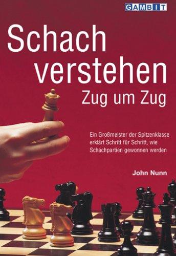 9781901983760: Schach Verstehen Zug Um Zug