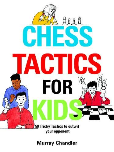 9781901983999: Chess Tactics for Kids