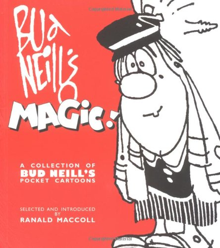 9781901984019: Bud Neill's Magic: A Collection of Bud Neill's Pocket Cartoons