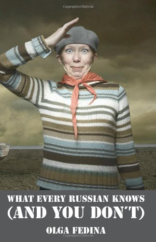 9781901990126: What Every Russian Knows (and You Don't)