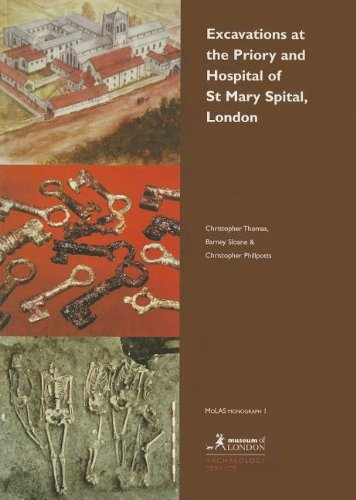 9781901992007: Excavations at the Priory and Hospital of St Mary Spital, London (MoLAS Monograph)