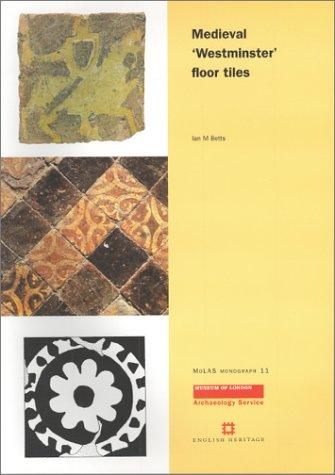 9781901992243: Medieval Westminster Floor Tiles (MoLAS Monograph)